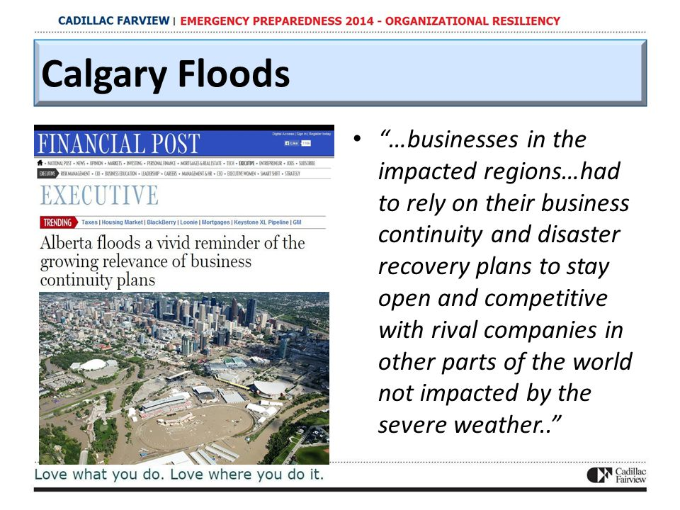 """…businesses in the impacted regions…had to rely on their business continuity and disaster recovery plans to stay open and competitive with rival comp"