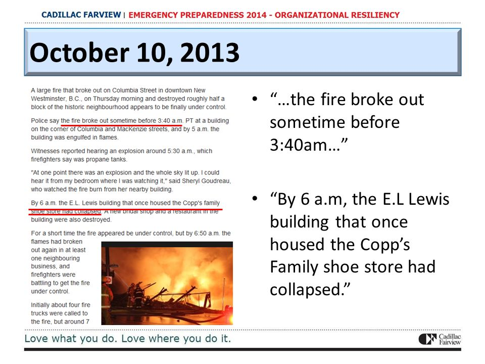 "October 10, 2013 ""…the fire broke out sometime before 3:40am…"" ""By 6 a.m, the E.L Lewis building that once housed the Copp's Family shoe store had col"