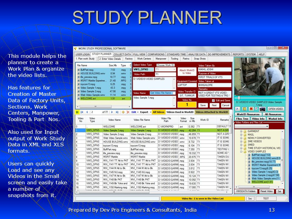 STUDY PLANNER This module helps the planner to create a Work Plan & organize the video lists.