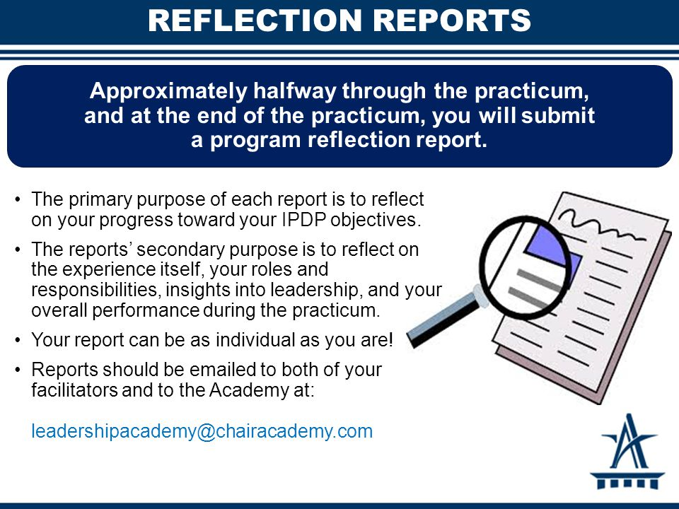 Approximately halfway through the practicum, and at the end of the practicum, you will submit a program reflection report. REFLECTION REPORTS The prim