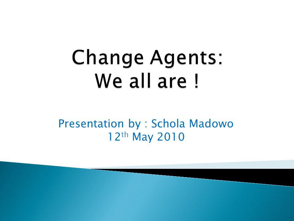 Presentation by : Schola Madowo 12 th May 2010