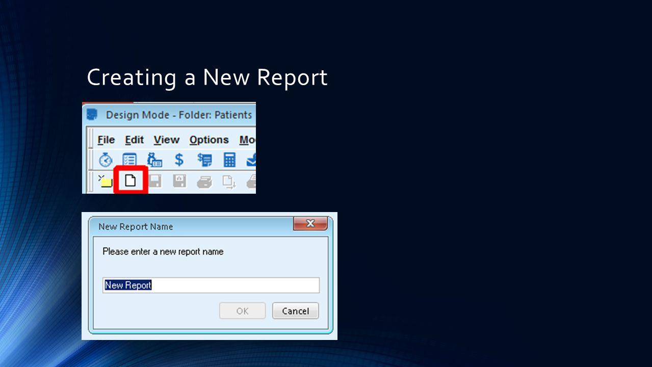 Creating a New Report