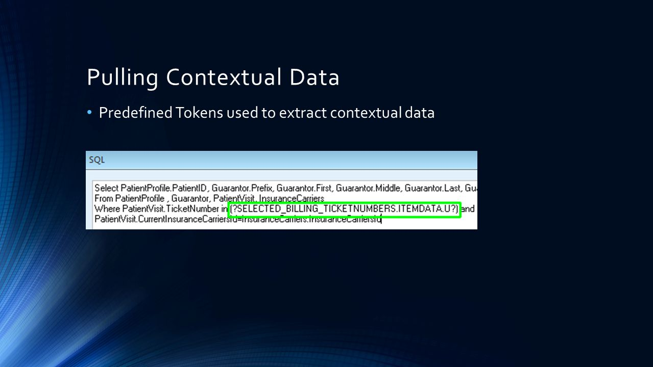 Pulling Contextual Data Predefined Tokens used to extract contextual data