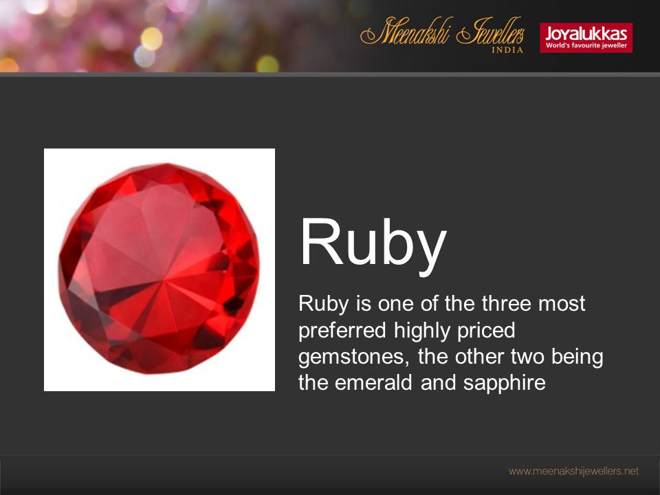 Ruby is a pink-red gemstone