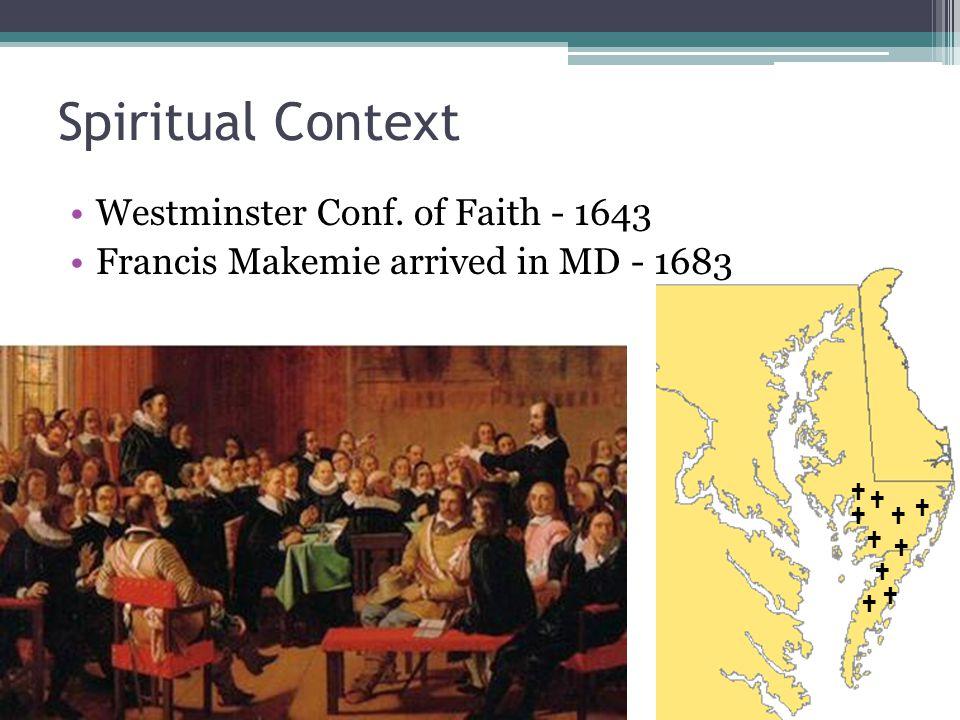 Spiritual Context Westminster Conf.