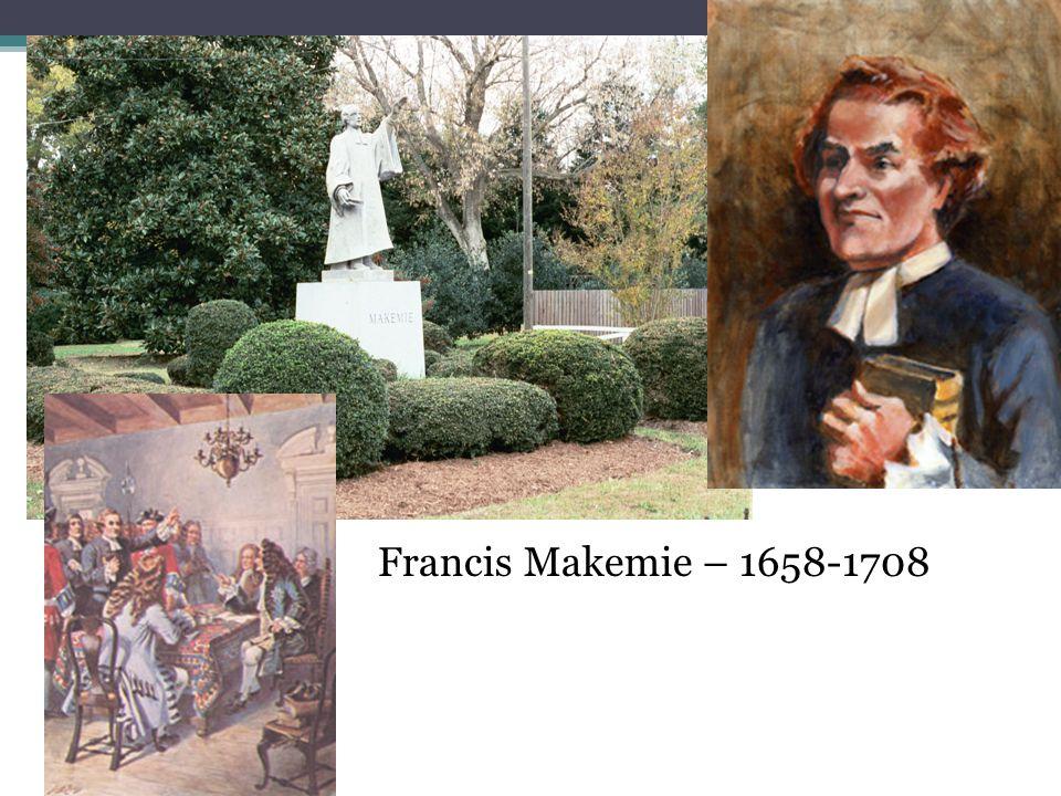 Francis Makemie – 1658-1708