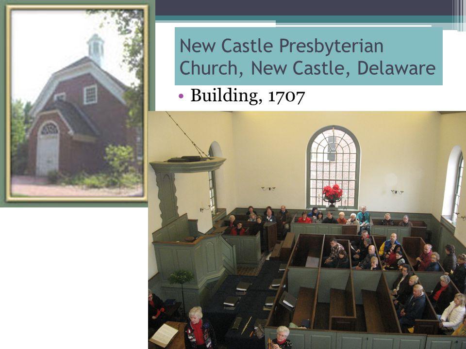 New Castle Presbyterian Church, New Castle, Delaware Building, 1707