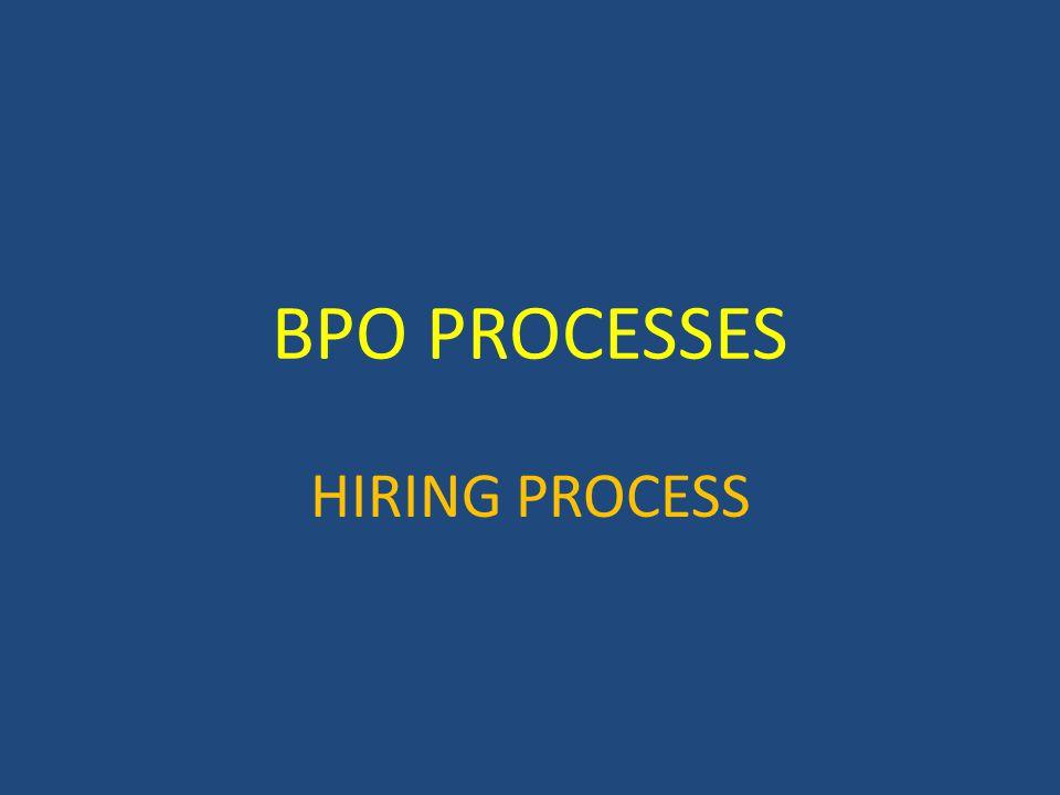 BPO PROCESSES HIRING PROCESS