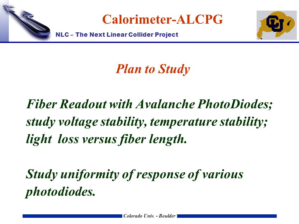 NLC – The Next Linear Collider Project Colorado Univ.