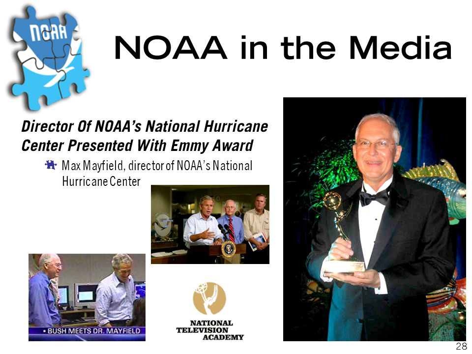 28 NOAA in the Media Director Of NOAA's National Hurricane Center Presented With Emmy Award  Max Mayfield, director of NOAA's National Hurricane Center