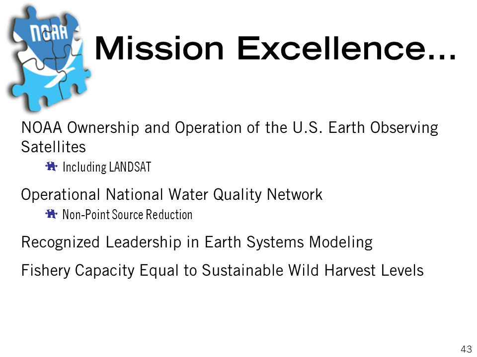 43 Mission Excellence… NOAA Ownership and Operation of the U.S.