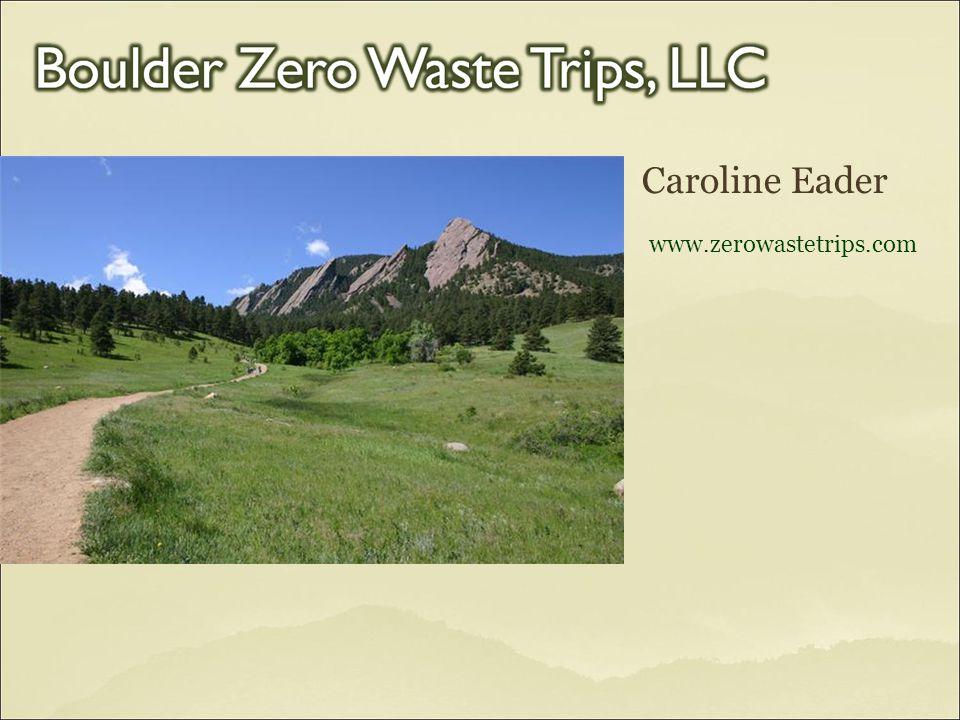 Caroline Eader www.zerowastetrips.com