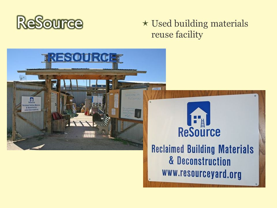  Used building materials reuse facility
