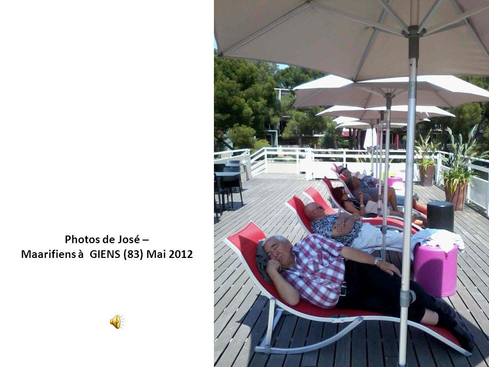 Photos de José – Maarifiens à GIENS (83) Mai 2012