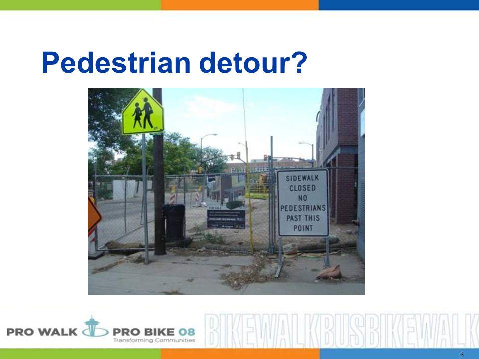3 Pedestrian detour