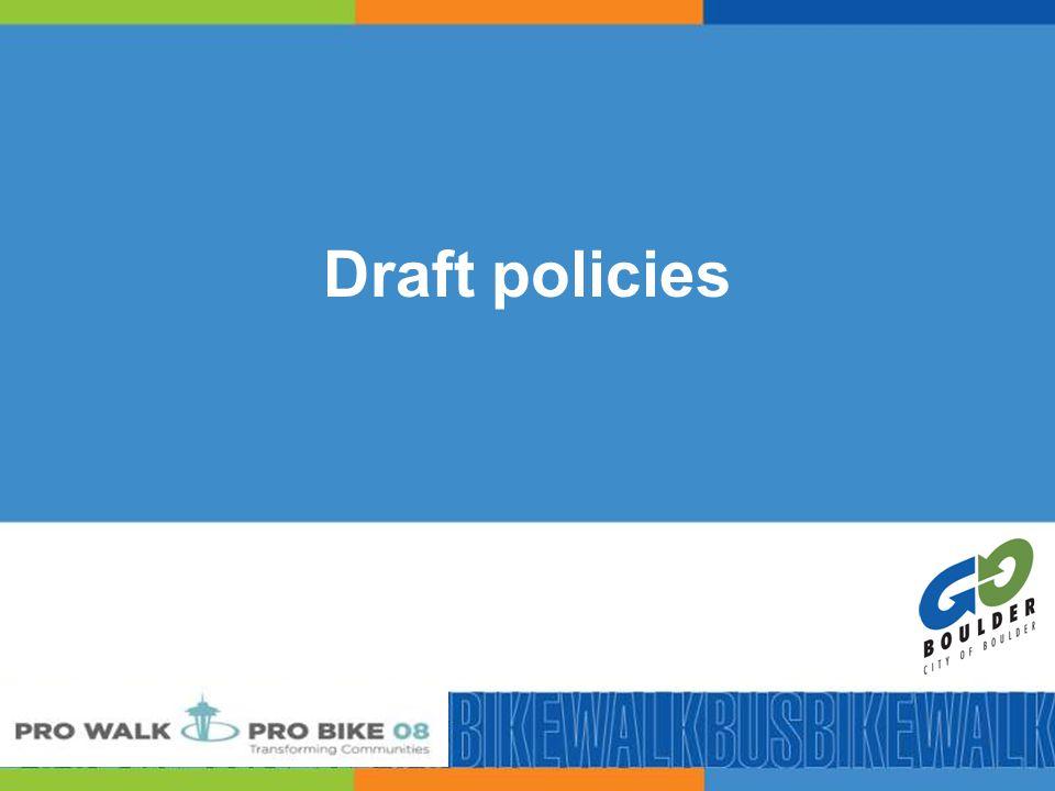 30 Draft policies