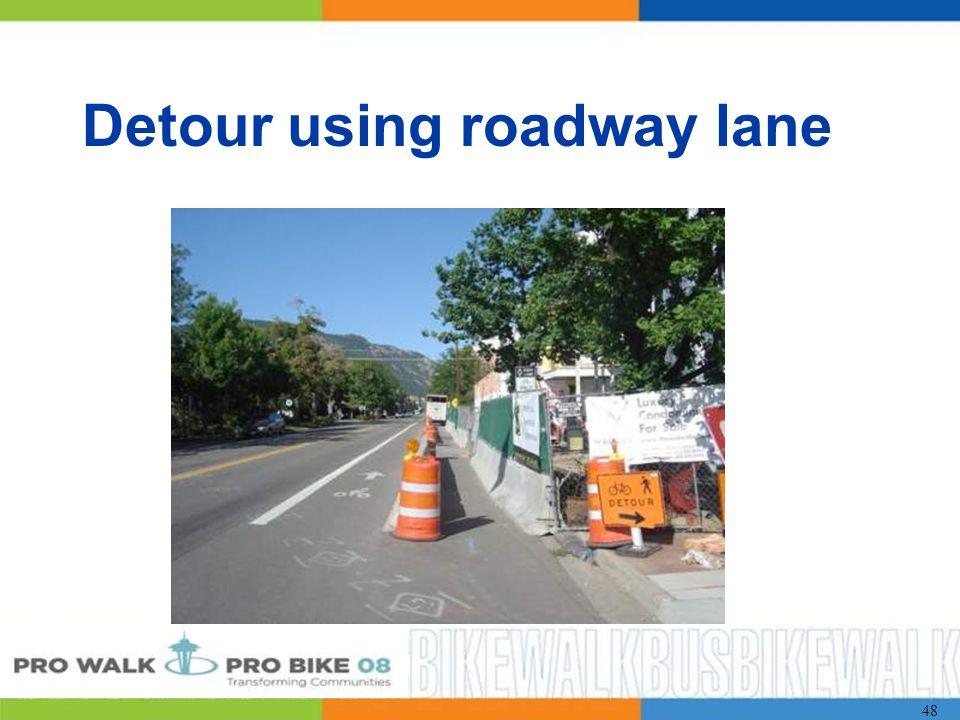 48 Detour using roadway lane