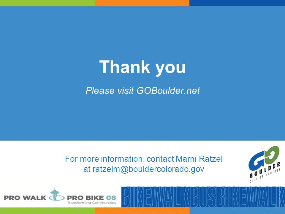 50 Thank you Please visit GOBoulder.net For more information, contact Marni Ratzel at ratzelm@bouldercolorado.gov