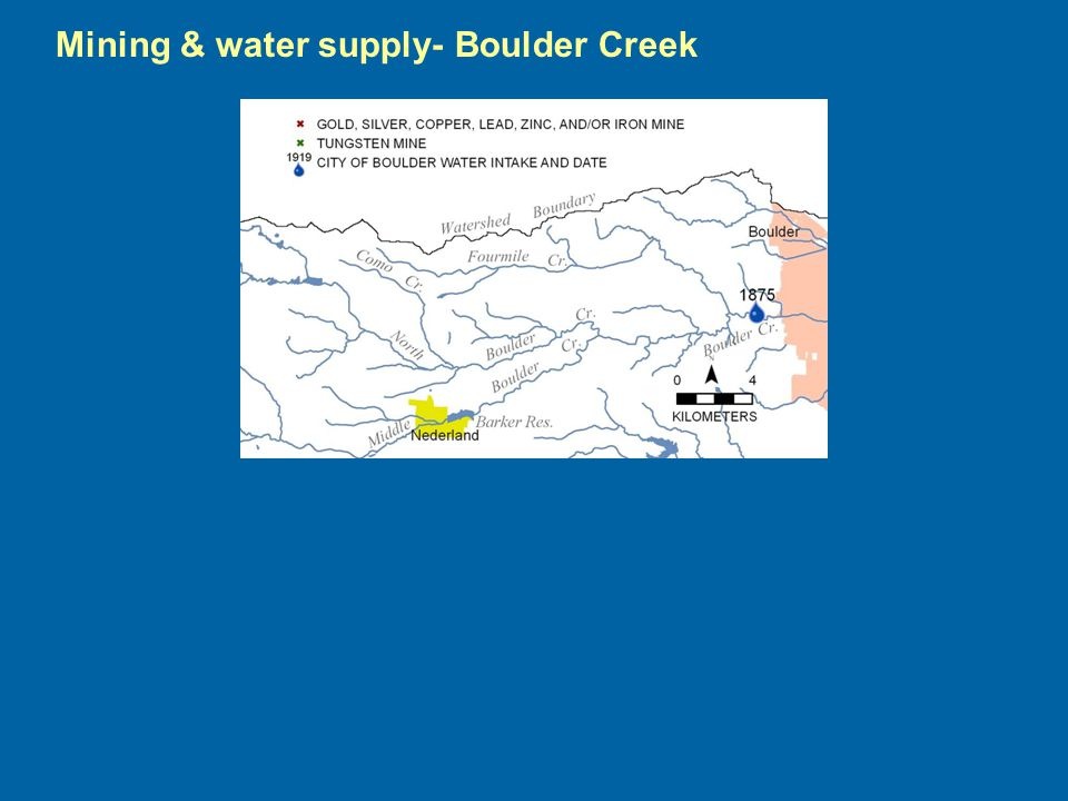Mining & water supply- Boulder Creek