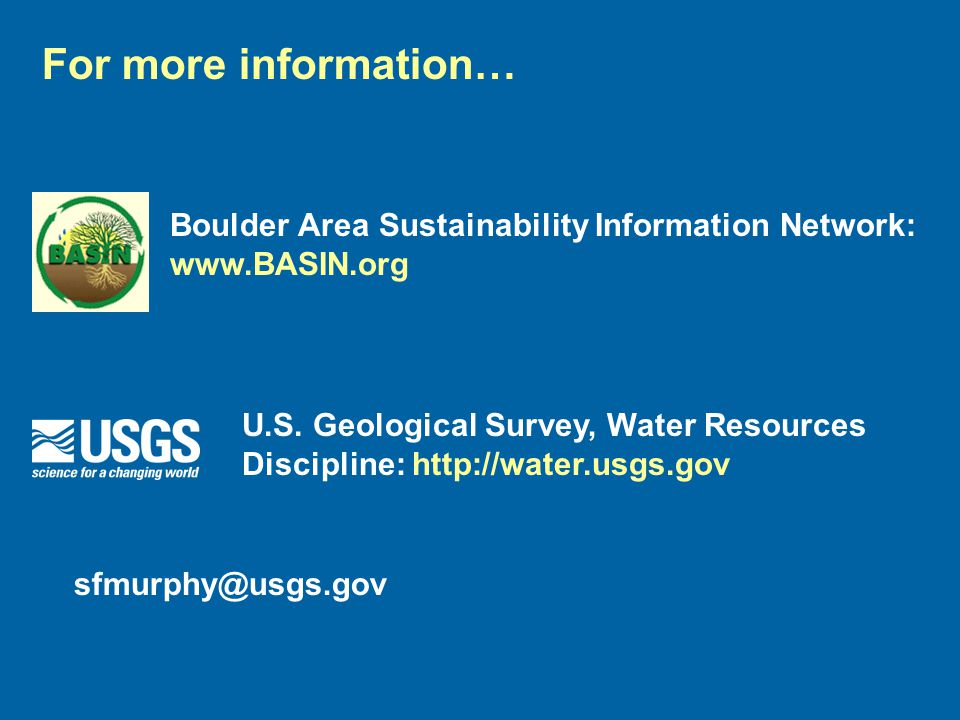 For more information… Boulder Area Sustainability Information Network: www.BASIN.org U.S.