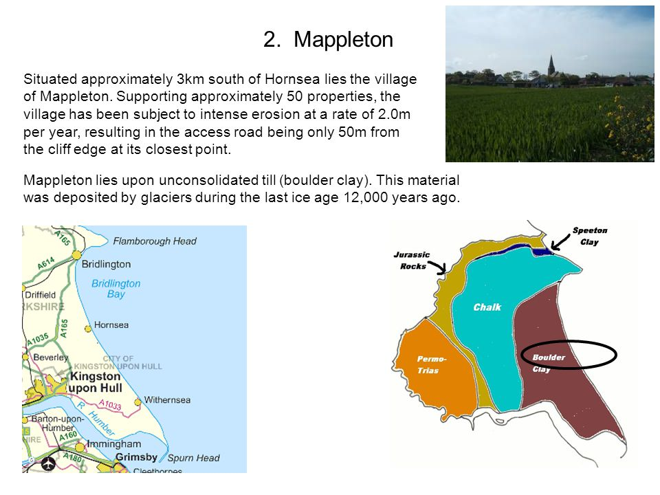 2. Mappleton Situated approximately 3km south of Hornsea lies the village of Mappleton.