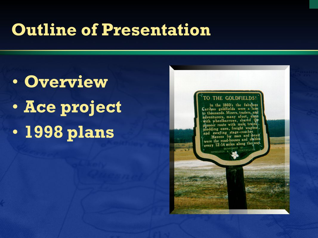 Outline of Presentation Overview Ace project 1998 plans
