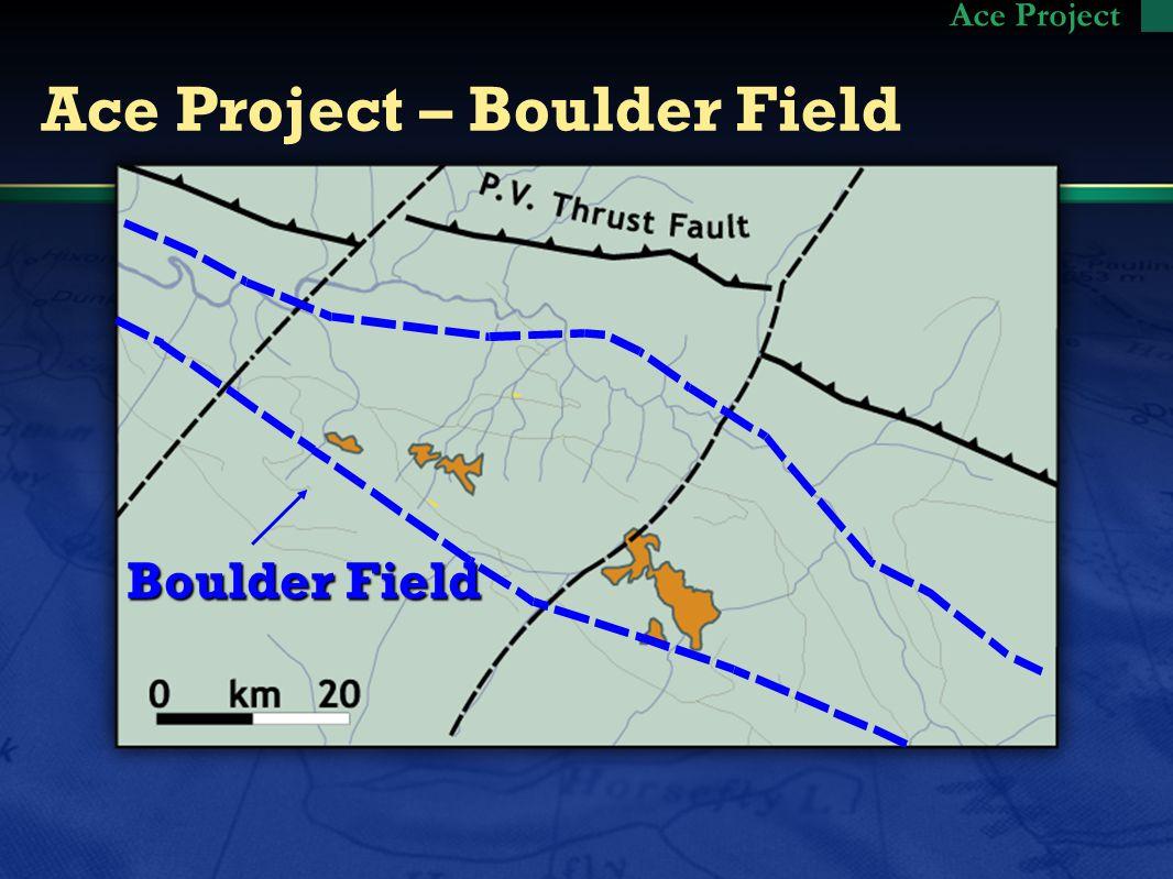 Ace Project – Boulder Field Boulder Field Ace Project