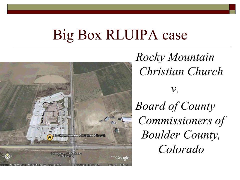 Big Box RLUIPA case Rocky Mountain Christian Church v.
