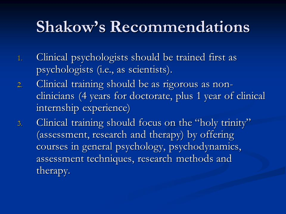 Shakow's Recommendations 1.