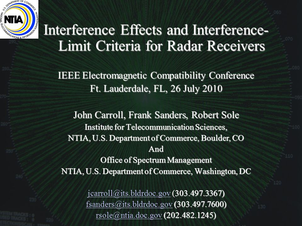 Interference Effects and Interference- Limit Criteria for Radar Receivers IEEE Electromagnetic Compatibility Conference Ft.