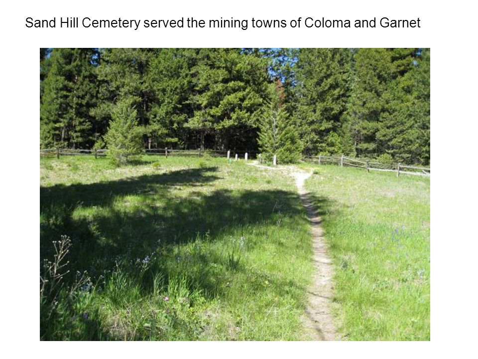 Sand Hill Cemetery served the mining towns of Coloma and Garnet