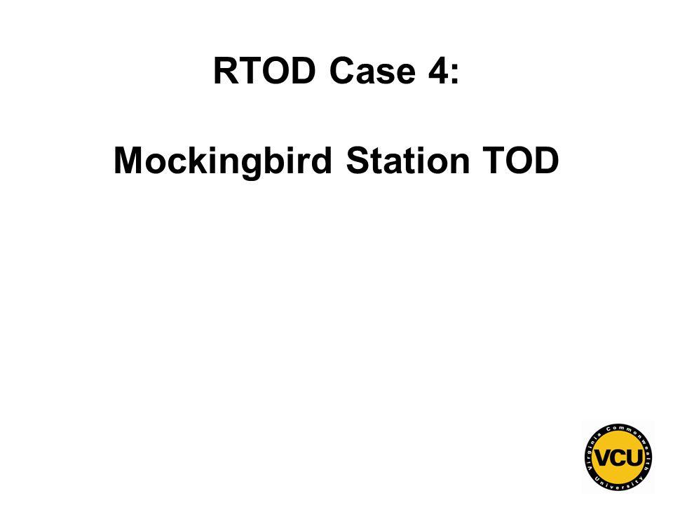 110 RTOD Case 4: Mockingbird Station TOD