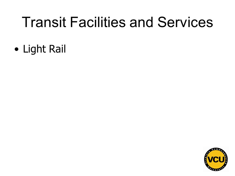 118 Transit Facilities and Services Light Rail