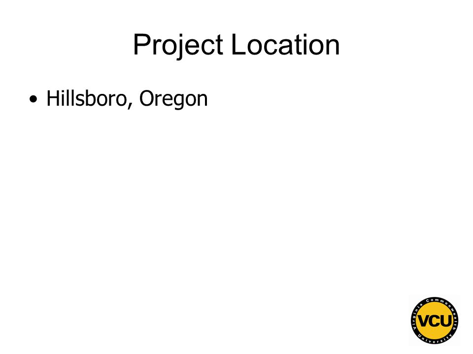 122 Project Location Hillsboro, Oregon