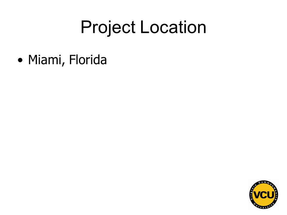 141 Project Location Miami, Florida