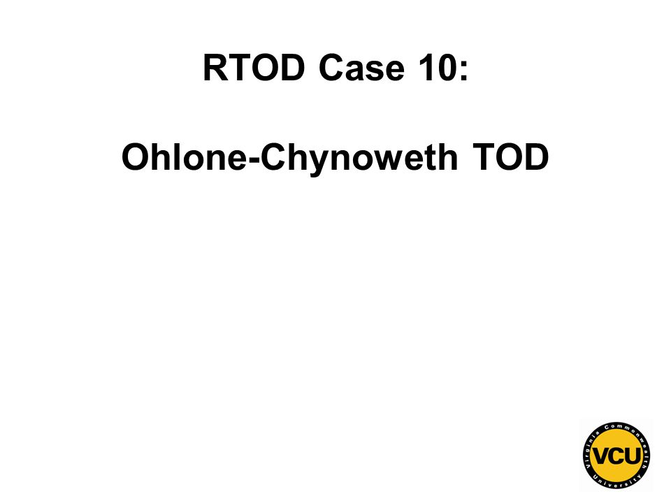 146 RTOD Case 10: Ohlone-Chynoweth TOD