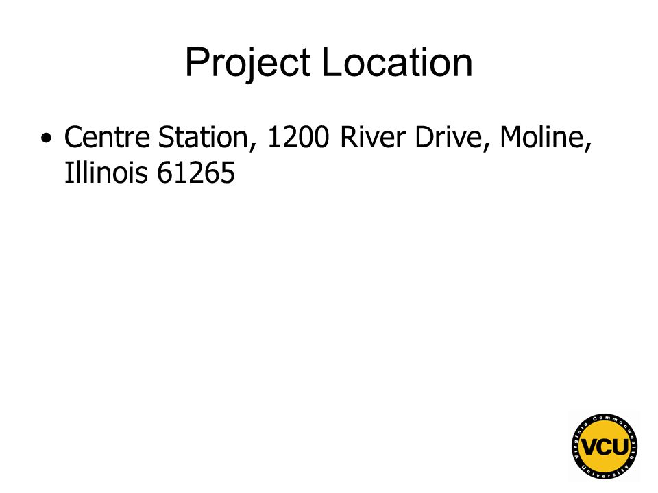 32 Project Location Centre Station, 1200 River Drive, Moline, Illinois 61265