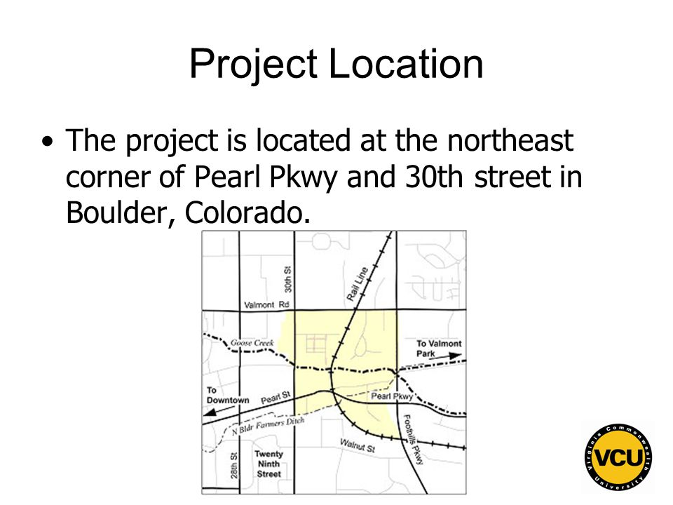4 Project Location The project is located at the northeast corner of Pearl Pkwy and 30th street in Boulder, Colorado.