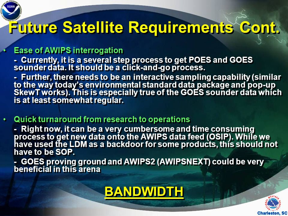 Future Satellite Requirements Cont.