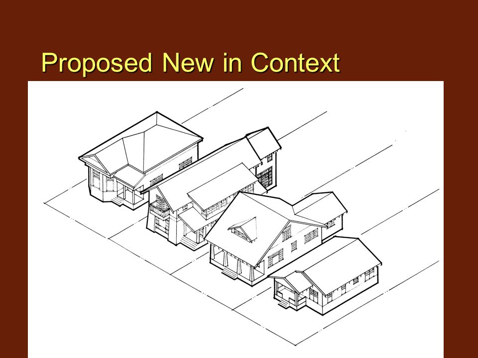 New Construction in Historic Districts Proposed New in Context