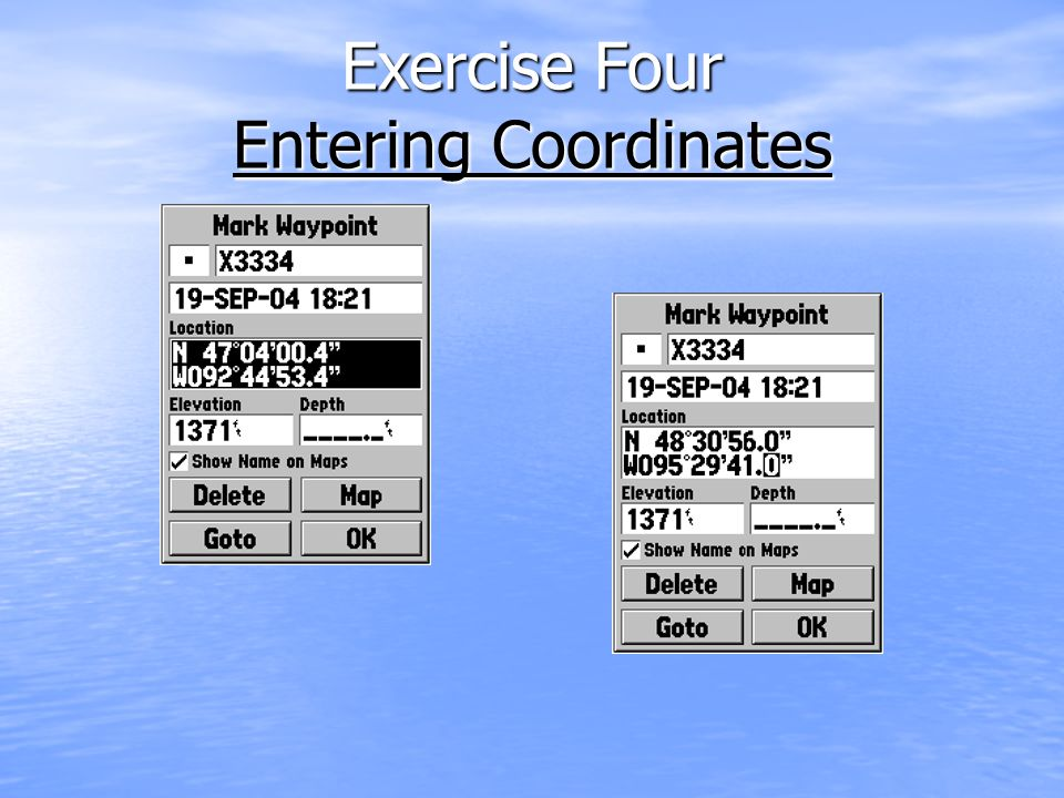 Exercise Four Entering Coordinates