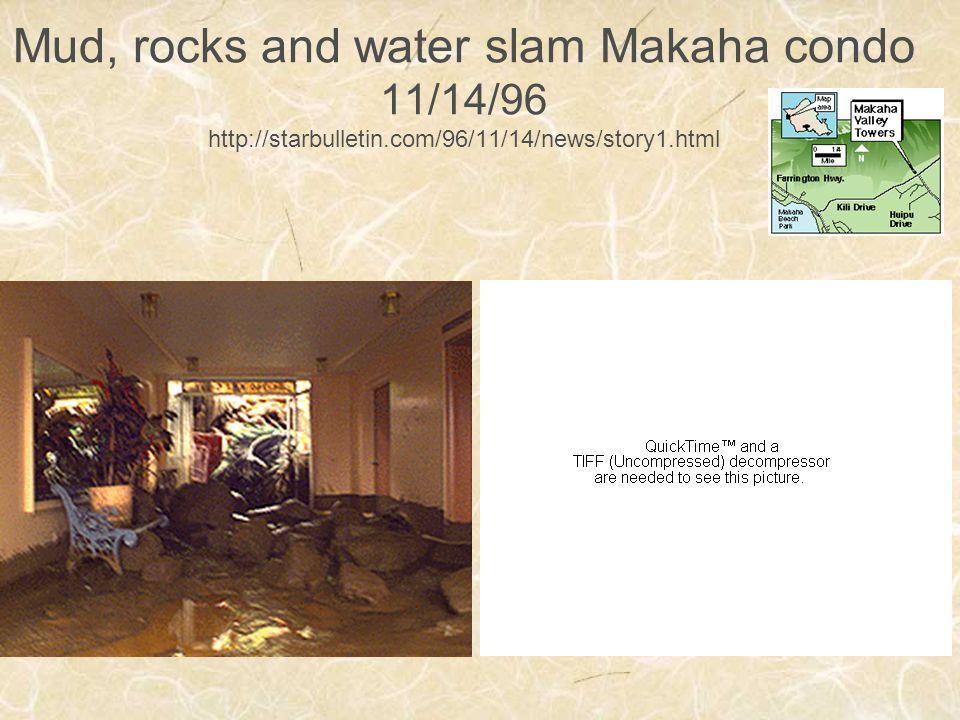 Mud, rocks and water slam Makaha condo 11/14/96 http://starbulletin.com/96/11/14/news/story1.html