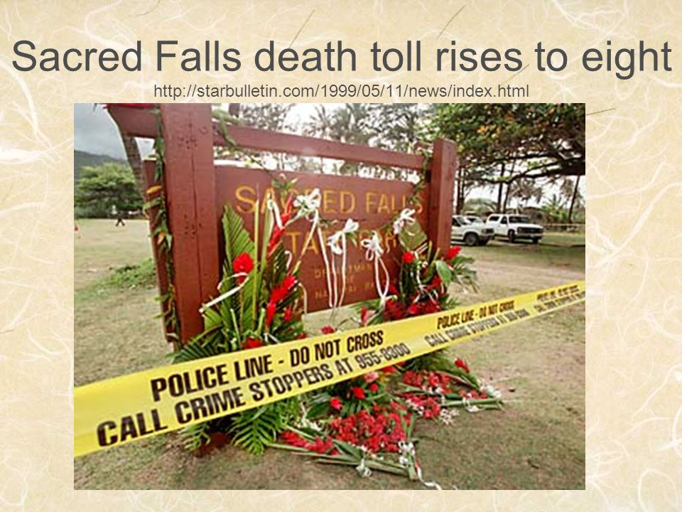 Sacred Falls death toll rises to eight http://starbulletin.com/1999/05/11/news/index.html