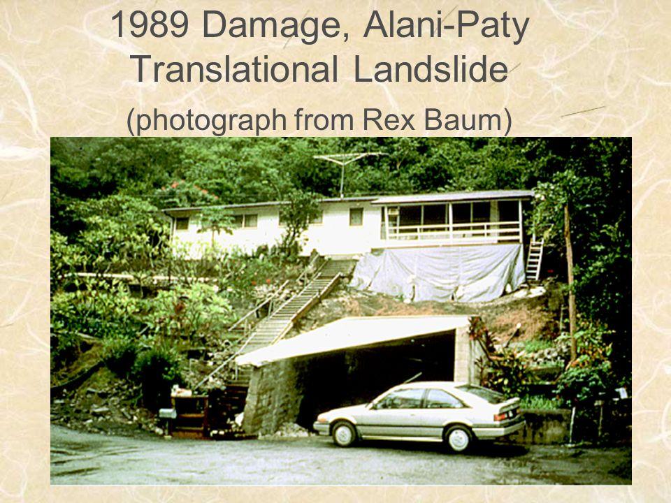 1989 Damage, Alani-Paty Translational Landslide (photograph from Rex Baum)