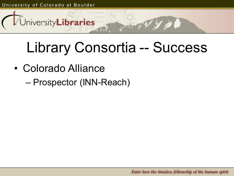 Library Consortia -- Success Colorado Alliance –Prospector (INN-Reach)