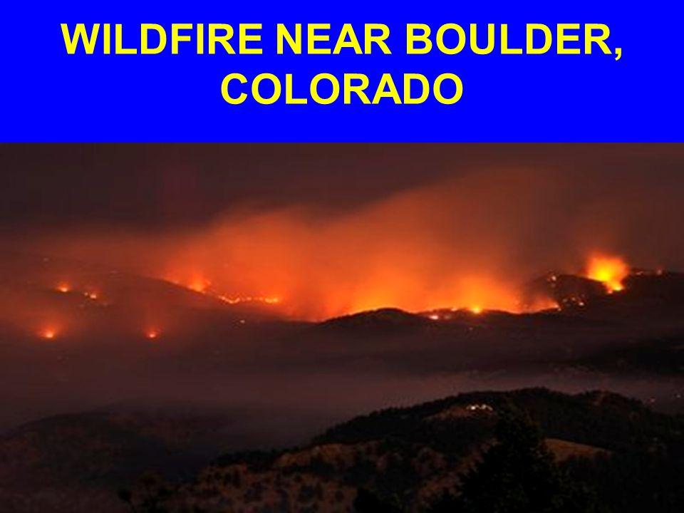 WILDFIRE NEAR BOULDER, COLORADO
