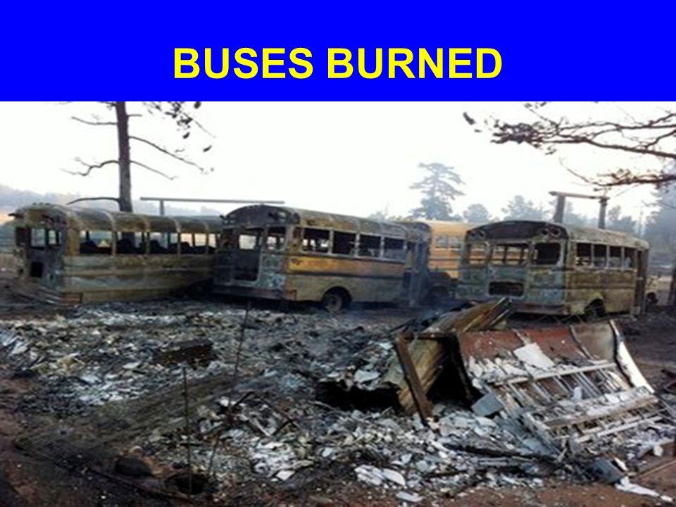 BUSES BURNED