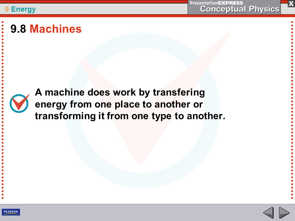 9 Energy 2.Raising an auto in a service station requires work.