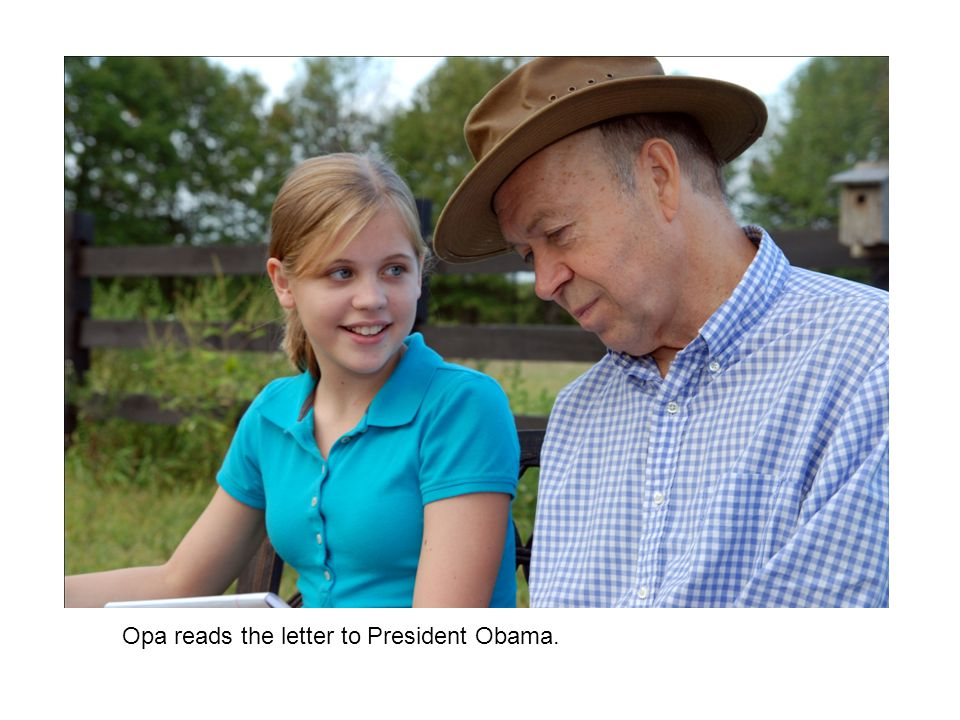 Opa reads the letter to President Obama.