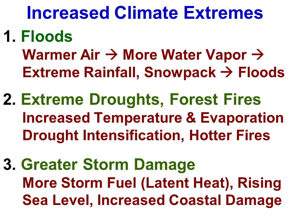 Increased Climate Extremes 1.